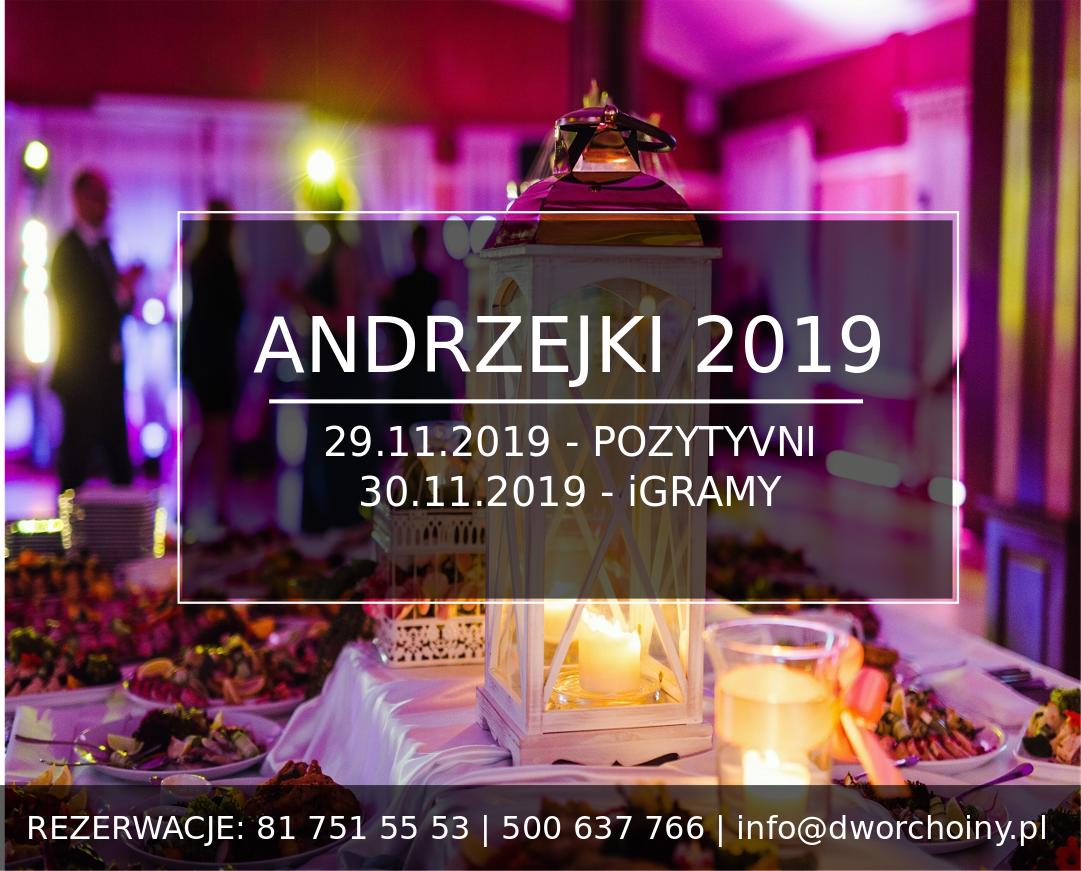 Dwór Choiny Andrzejki 2019